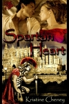 Spartan Heart Series by Kristine Cheney